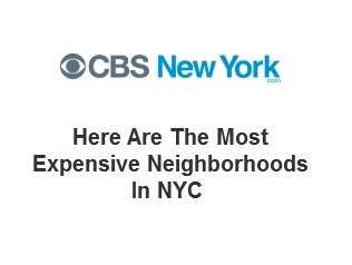 Here Are The Most Expensive Neighborhoods In NYC
